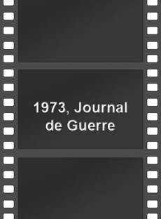 <strong>1973, Journal de Guerre</strong><br />Un film de Vincent de Cointet